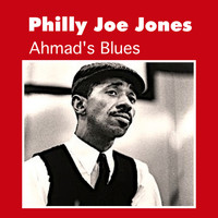 Philly Joe Jones - Ahmad's Blues