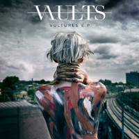 Vaults - Vultures – EP