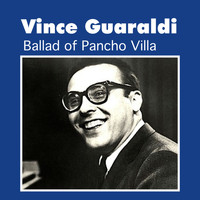 Vince Guaraldi - Ballad of Pancho Villa