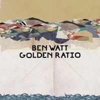 Ben Watt - Golden Ratio (Remixes)