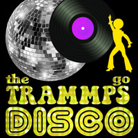 The Trammps - The Trammps Go Disco