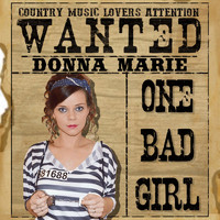 Donna Marie - One Bad Girl