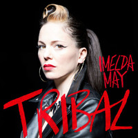 Imelda May - Tribal (Special Edition)