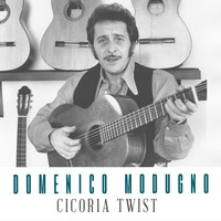 Domenico Modugno - Cicoria Twist