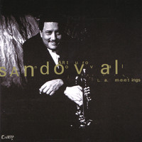 Arturo Sandoval - L.A. Meetings