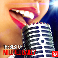 Mildred Bailey - The Best of Mildred Bailey