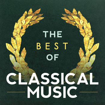 Richard Wagner - The Best of Classical Music