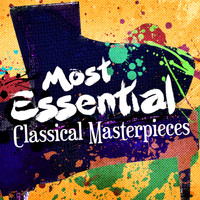 Johannes Brahms - Most Essential Classical Masterpieces