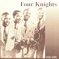 Four Knights - Four Knights, 1945 - 1950
