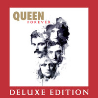 Queen - Forever (Deluxe Edition)