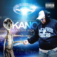 Kano - Spaceship High (Explicit)