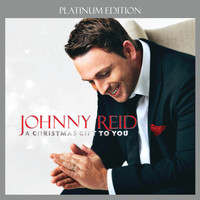 Johnny Reid - A Christmas Gift To You (Platinum Edition)