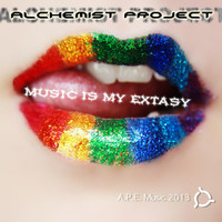 Alchemist Project - Music is My Extasy
