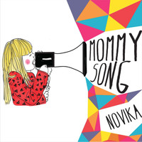 Novika - Mommy Song