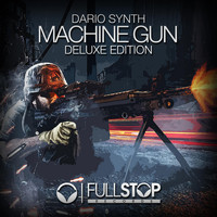 Dario Synth - Machine Gun (Deluxe Edition)