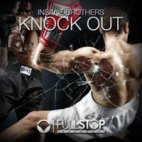 Insane Brothers - Knock Out