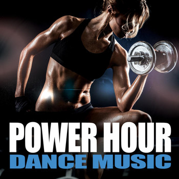 Various Artists - Power Hour Dance Music
