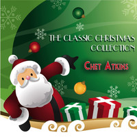 Chet Atkins - The Classic Christmas Collection