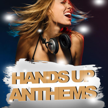 Various Artists - Hands Up Anthems