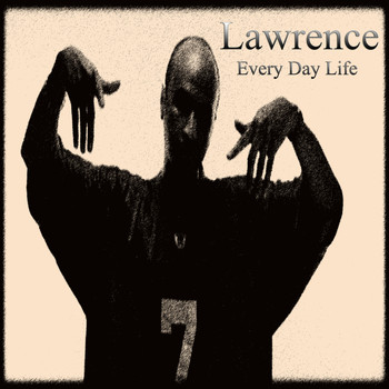 Lawrence - Every Day Life (Explicit)