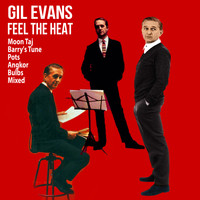 Gil Evans - Feel the Heat
