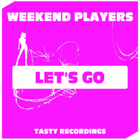 Weekend Players - Let's Go
