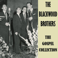 The Blackwood Brothers - The Gospel Collection