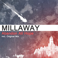 Millaway - Abandon All Hope