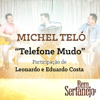 Michel Teló - Telefone Mudo - Single