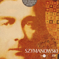 Orchestra Sinfonia Varsovia - Szymanowski: The Pearls of Polish Music