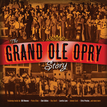 Various Artists - The Grand Ole Opry Story