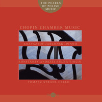 Konstanty Andrzej Kulka - Chopin: The Pearls of Polish Music - Masterpieces of Polish Chamber Music 3