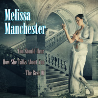 Melissa Manchester - The Best Of