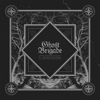 Ghost Brigade - Iv: One with the Storm