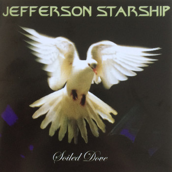 Jefferson Starship - Soiled Dove