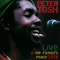 Peter Tosh - Live at My Father's Place 1978