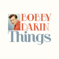Bobby Darin - Things