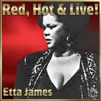 Etta James - Etta: Red Hot & Live – Etta James