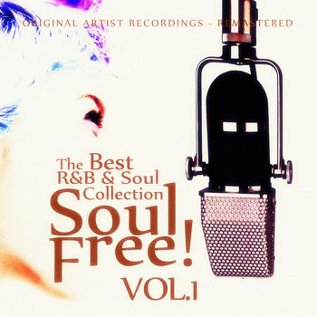 Various Artists - Soul Free! The Best R&B & Soul Collection - Vol.1