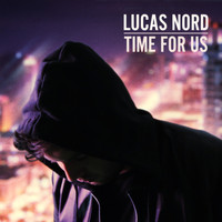 Lucas Nord - Time for Us