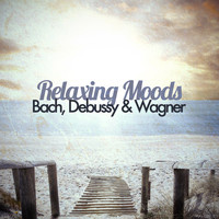 Richard Wagner - Relaxing Moods - Bach, Debussy & Wagner