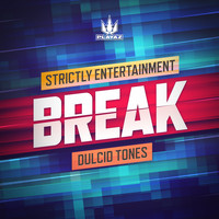 Break - Strictly Entertainment / Dulcid Tones
