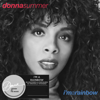 Donna Summer - I'm a Rainbow (Re-Mastered & Expanded)