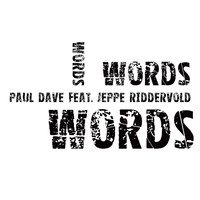 Paul Dave - Words