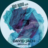 David Jach - Attention Ep