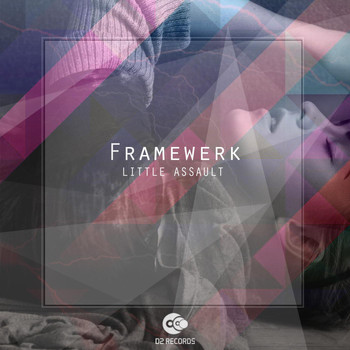 Framewerk - Little Assault