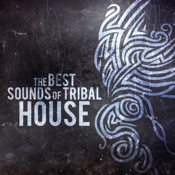 Various Artists - The Best Sounds of Tribal House