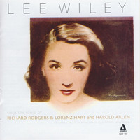 Lee Wiley - Lee Wiley Sings the Songs of Rodgers & Hart and Arlen