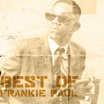 Frankie Paul - Best Of Frankie Paul
