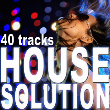 Various Artists - House Solution (40 Tracks)